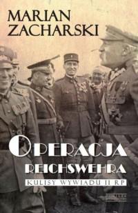 Operacja Reichswehra. Kulisy wywiadu - okładka książki