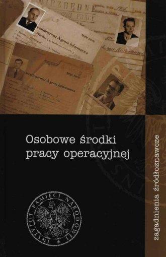 Osobowe środki pracy operacyjnej. - okładka książki