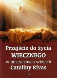 Przejście do życia wiecznego w - okładka książki