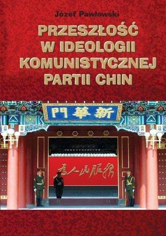 Przeszłość w ideologii Komunistycznej - okładka książki