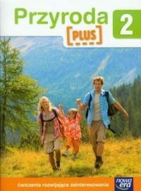 Przyroda Plus 2. Ćwiczenia rozwijające zainteresowania. Szkoła podstawowa - okładka podręcznika