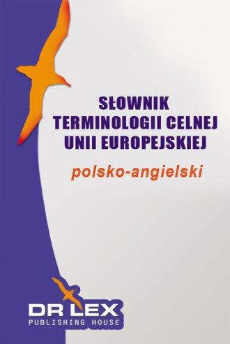 Słownik terminologii celnej Unii - okładka podręcznika