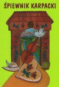 Śpiewnik Karpacki - okładka książki