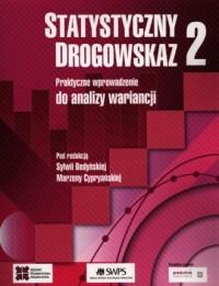 Statystyczny drogowskaz 2. Praktyczne wprowadzenie do analizy wariancji - okładka książki