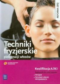 Techniki fryzjerskie pielęgnacji - okładka podręcznika