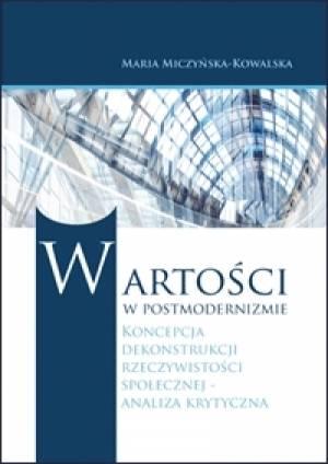 Wartości w postmodernizmie. Koncepcja - okładka książki