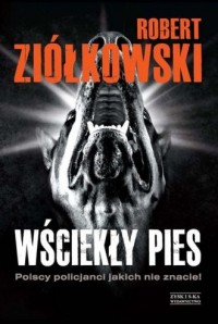 Wściekły pies. Polscy policjanci, - okładka książki