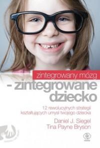 Zintegrowany mózg - zintegrowane dziecko - okładka książki