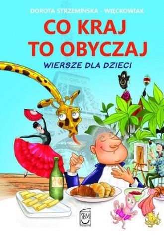 ok�adka ksi��ki - Co kraj, to obyczaj. Wiersze dla dzieci - Dorota Strzemi�ska Wi�ckowiak