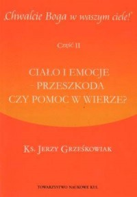Chwalcie Boga w waszym ciele! cz. - okładka książki