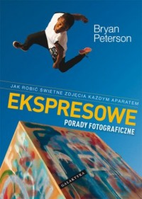 Ekspresowe porady fotograficzne - okładka książki