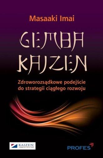 Gemba Kaizen. Zdroworozsądkowe - okładka książki