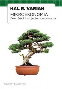 Mikroekonomia. Kurs średni - ujęcie nowoczesne - okładka książki