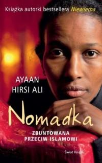 Nomadka. Zbuntowana przeciw Islamowi - okładka książki