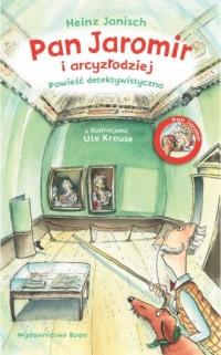 Pan Jaromir i arcyzłodziej - okładka książki