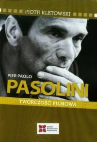 Pier Paolo Pasolini. Twórczość filmowa - okładka książki