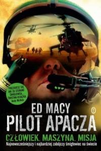Pilot apacza - Ed Macy - okładka książki