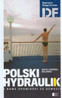 Polski hydraulik i inne opowieści - okładka książki