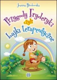 Przygody Fryderyki czyli bajki - okładka książki