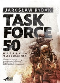 Task Force 50. Operacja SledgeHammer - okładka książki