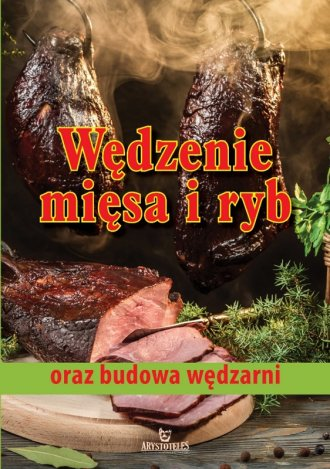 Wędzenie mięsa i ryb oraz budowa - okładka książki