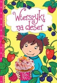 Wierszyki na deser - okładka książki