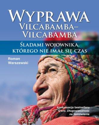 Wyprawa Vilcabamba-Vilcabamba. - okładka książki