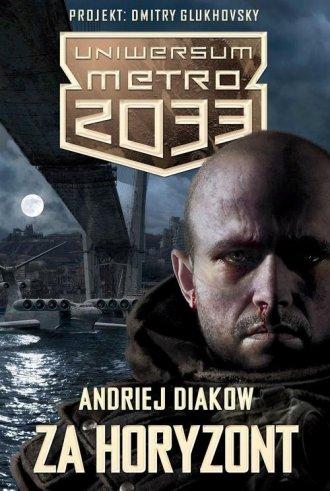 Za horyzont. Uniwersum Metro 2033 - okładka książki