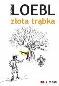 Złota trąbka - okładka książki