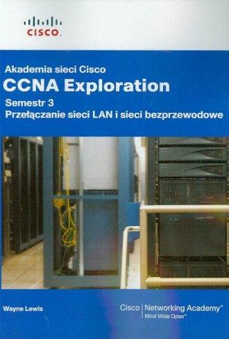 Akademia sieci Cisco CCNA Exploration - okładka książki