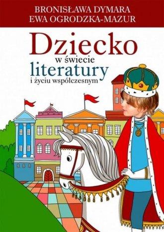 Dziecko w świecie literatury i - okładka książki