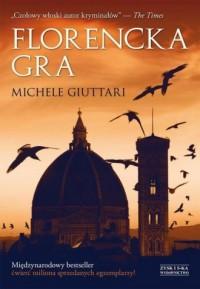 Florencka gra - Michele Giuttari - okładka książki