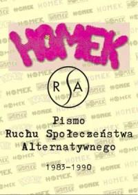 HOMEK. Pismo Ruchu Społeczeństwa Alternatywnego (1983-1990) - okładka książki