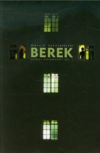 Kroniki nierówności vol. 1. Berek - okładka książki