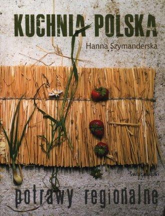 Kuchnia polska. Potrawy regionalne - okładka książki