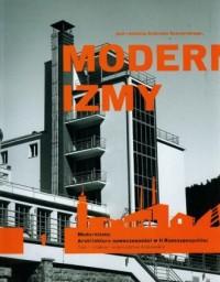 Modernizmy. Tom 1. Architektura nowoczesności w II Rzeczypospolitej - okładka książki