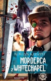Morderca z Whitechapel - okładka książki
