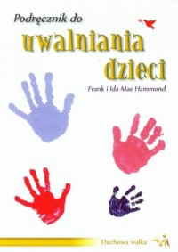 Podręcznik do uwalniania dzieci - okładka książki