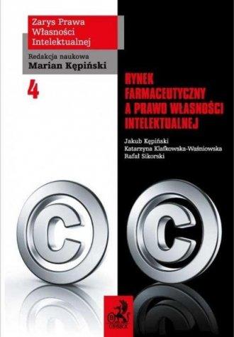 Rynek farmaceutyczny a prawo własności - okładka książki