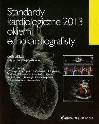 Standardy kardiologiczne 2013 okiem - okładka książki