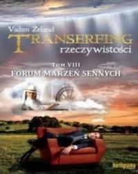 Transerfing rzeczywistości. Tom 8. Forum marzeń sennych - okładka książki