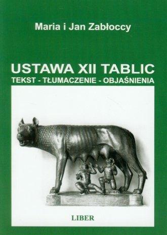 Ustawa XII Tablic. Tekst - Tłumaczenie - okładka książki