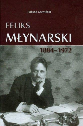Feliks Młynarski 1884-1972 - okładka książki