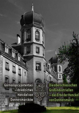 Górnośląscy potentaci - dziedzictwo - okładka książki