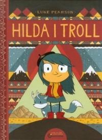 Hilda i Troll - okładka książki