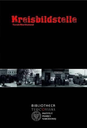 Kreisbildstelle Turek / Wartheland. - okładka książki
