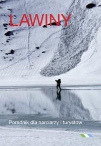 Lawiny. Poradnik dla narciarzy i turystów - okładka książki