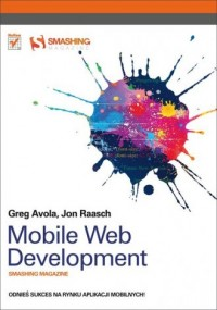 Mobile Web Development. Smashing Magazine - okładka książki