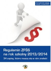 Regulamin ZFŚS na rok szkolny 2013/2014. 34 zapisy, które muszą się w nim znaleźć - okładka książki