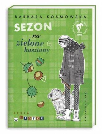 Sezon na zielone kasztany - okładka książki